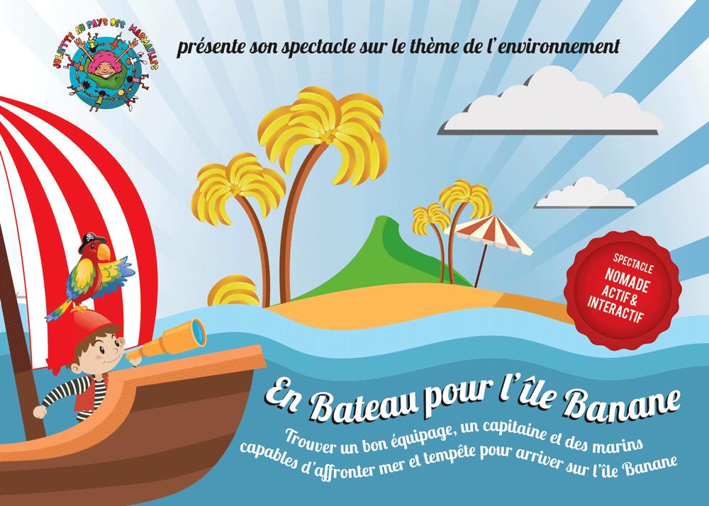 Spectacle actif et interactif pour enfants En Bateau pour l'ile Banane